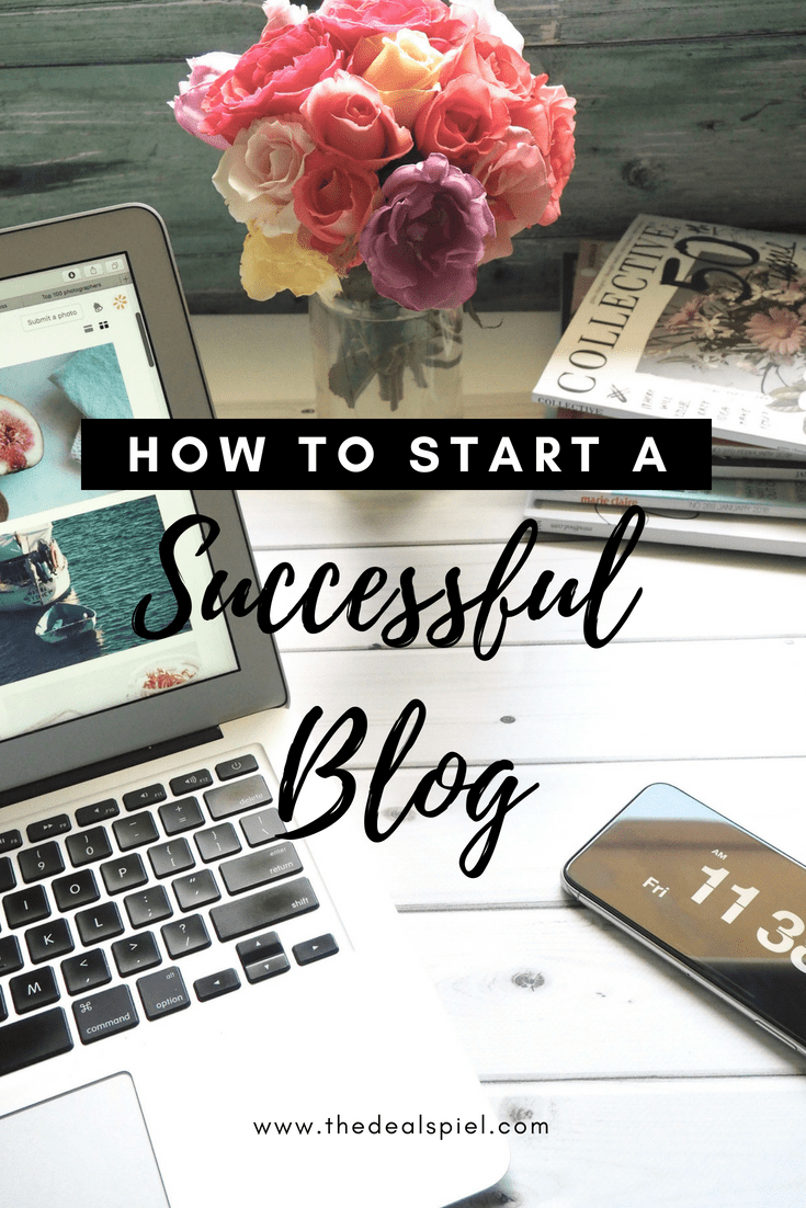 HOW TO START A SUCCESSFUL BLOG – START YOUR BLOG TODAY!